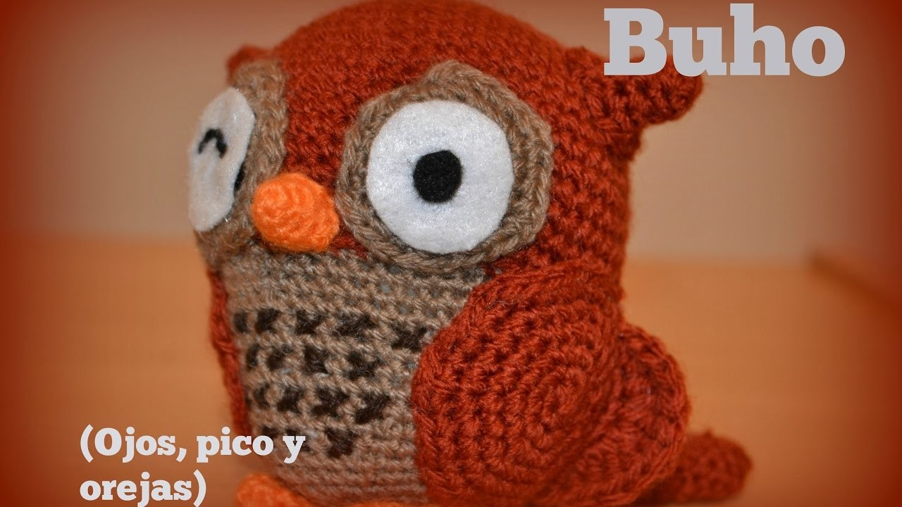 Buho amigurumi (ojos, pico y orejas) Crochet o ...