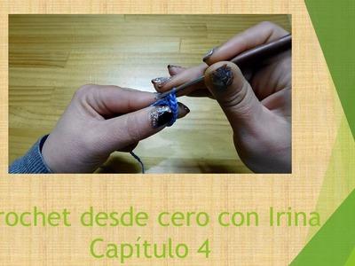 Crochet desde cero con Irina: Como hacer aumentos [Capítulo 4]