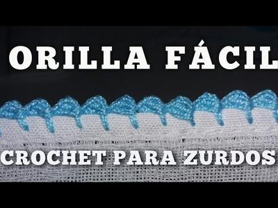 CROCHET  ORILLA  FACIL  PARA PRINCIPIANTES #5  CROCHET PARA ZURDOS