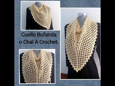Cuello Bufanda o Chal  A Crochet.