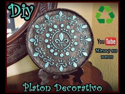 Diy. Platon Decorativo Mirna y sus manus. Decorative Platter Recycling