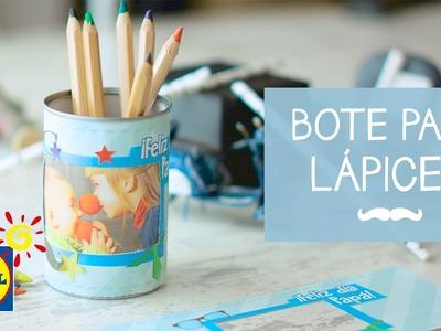 Bote para Lápices - Manualidades DIY Día del Padre