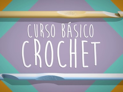 Curso Básico Crochet - LECCIÓN 3: Medio punto alto