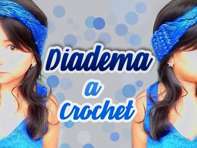 DIADEMA VINCHA TEJIDO A CROCHET. HOW TO MAKE CROCHET HEADBAND  | Canela♥