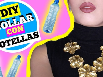 DIY collar con botellas pet