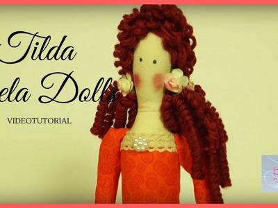 DIY - Presentación Muñeca Tilda - Bela Dolls - Como hacer una muñeca Tilda