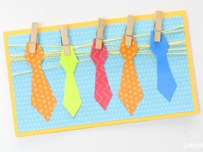 Tarjeta con corbatas de papel - Manualidades Día del Padre