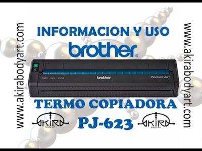 Video Tutorial Impresora térmica BROTHER PJ-623 Tattoo en Akira Body Art