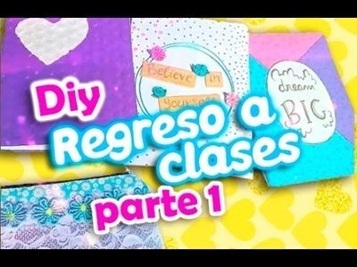 5 DIY PARA EL REGRESO A CLASES  2017 (parte1). back to school 2017