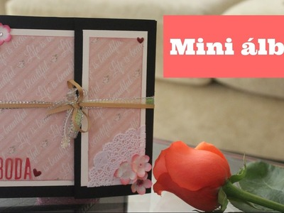 Mini álbum sencillo + Scrapbook