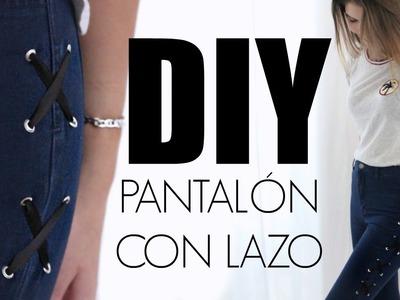 DIY: PANTALONES CON LAZO | LACE-UP JEANS