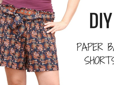 DIY PAPER BAG SHORTS TUTORIAL
