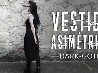 DIY CÓMO HACER VESTIDO ASIMÉTRICO CON TERMINACIÓN EN PUNTAS: estilo oscuro-gótico | AngieRomeroDIY