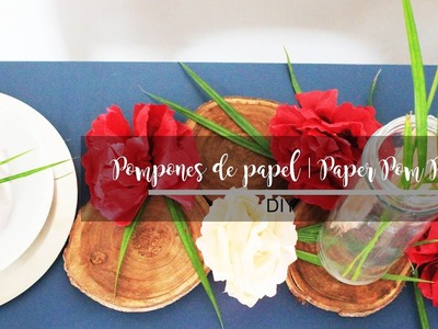 DIY | POMPONES DE PAPEL | PAPER POM POMS - ALISHA
