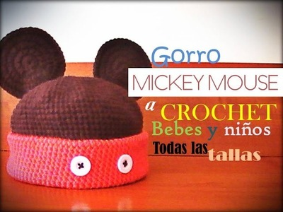 GORRO de MICKEY mouse a crochet para bebes y niños TODAS LAS TALLAS (diestro)