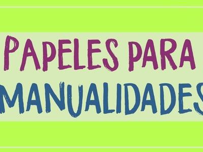 Aprende los tipos de papeles para manualidades #umamanualidades La enciclopedia de Manualidades