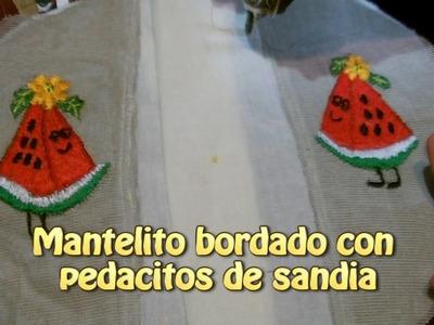 Mantelito bordado con pedacitos de sandia |Creaciones y manualidades angeles