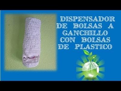 DISPENSADOR BOLSAS A GANCHILLO | RECICLAJE