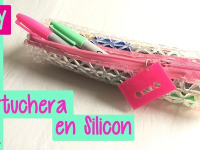 DIY Cartuchera o estuche de Silicón para el #REGRESO A CLASES