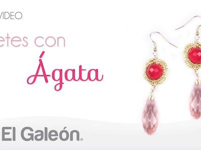 DIY El Galeón Aretes con Ágata