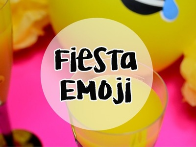 FIESTA EMOJI DIY. PARTY EMOJI