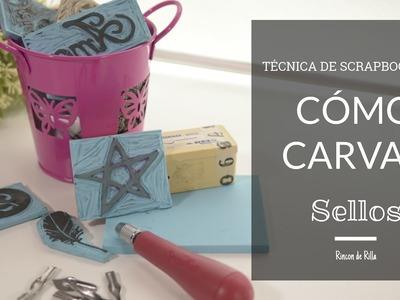 Scrapbooking. Cómo carvar sellos. Como hacer tus propios sellos paso a paso. Carvado de Sellos.