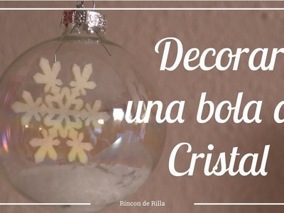 Tutorial Bola de Cristal Navideña. Tutorial Home Decor.