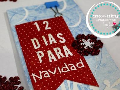 Tutorial Mini Album Scrapbook 12 dias para Navidad * Creaciones Izzy