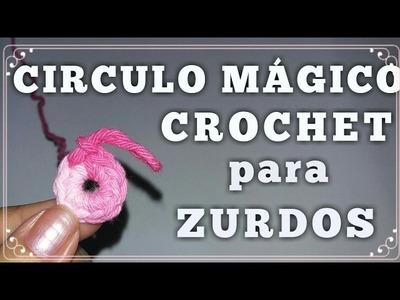 CROCHET  CIRCULO MAGICO aro deslizado, anillo mágico, argolla deslizada)CROCHET PARA ZURDOS