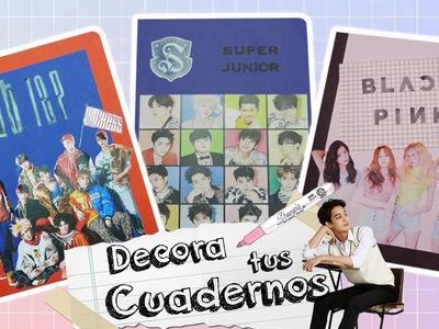 DIY K-POP : Decora tus cuadernos parte 2.SUPER JUNIOR. NCT 127. BLACK PINK