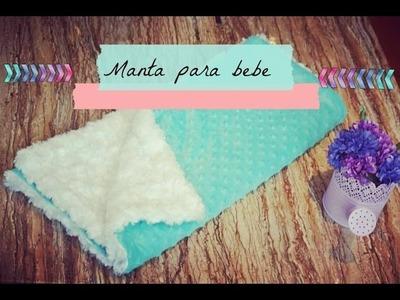 DIY Manta para bebe  (Mi poshito EP #1???? )
