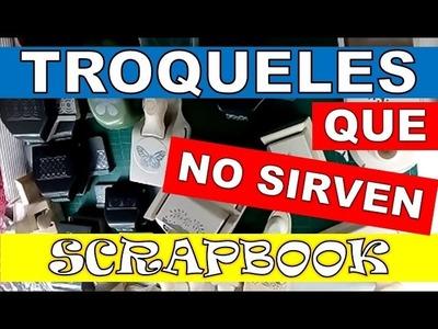 TROQUELES PARA SCRAPBOOK DE MALA CALIDAD