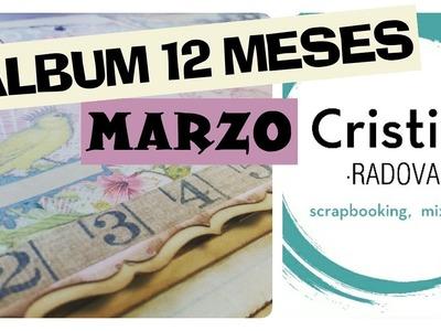 TUTORIAL SCRAPBOOKING. ALBUM DOCE MESES MARZO