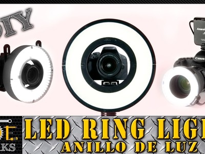 DIY: Construyendo un Led Ring Light, para que brilles en tus videos (Anillo de Luz)