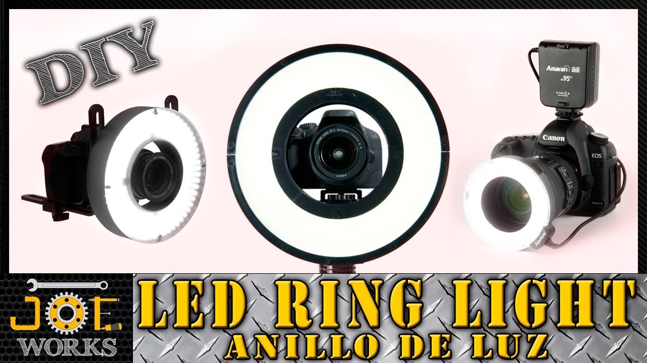DIY: Construyendo un Led Ring Light, para que brilles en tus videos (Anillo de Luz)