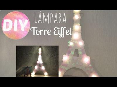 Diy -  Lámpara de la Torre Eiffel