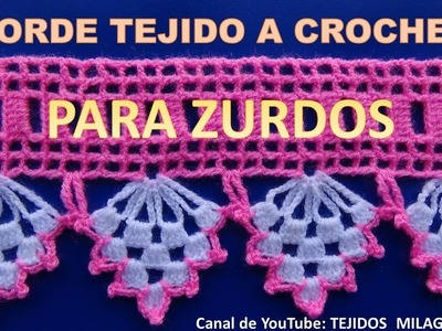 PARA ZURDOS Borde, orilla, puntilla o cenefa tejido a crochet paso a paso para colchas