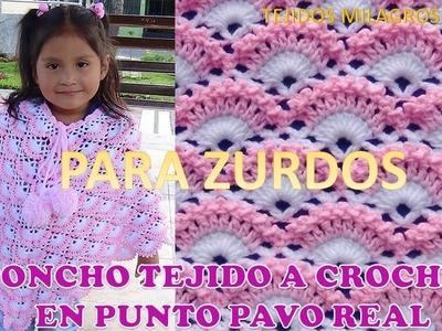 PARA ZURDOS Poncho tejido a crochet en punto pavo real para niñas TODAS LAS TALLAS