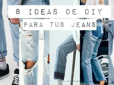 8 IDEAS DIY PARA TUS JEANS