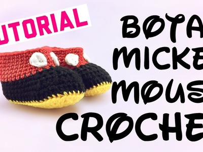 Botas para Bebé de Mickey Mouse - Tutorial Crochet