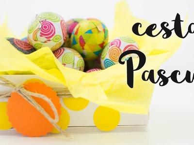 Cesta Pascua | Detalles para regalar | Easter Basket DIY
