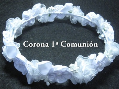 # - DIY - Corona de Primera Comunión# - DIY - First Communion Crown