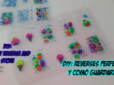 DIY Nail art. Reverses perfectos y como guardarlos. Perfect Reverse stamping and store