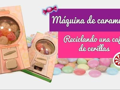 MANUALIDADES FÁCILES PARA HACER EN CASA: Máquina de caramelos RECICLANDO una caja de cerillas