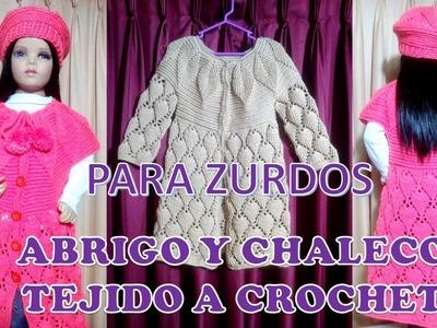 PARA ZURDOS : ABRIGO Y CHALECO tejido a crochet PARTE 3 para niñas de 6 a 9 años paso a paso