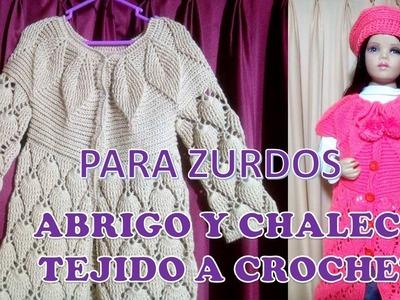 PARA ZURDOS : ABRIGO Y CHALECO tejido a crochet PARTE 4 para niñas de 6 a 9 años paso a paso