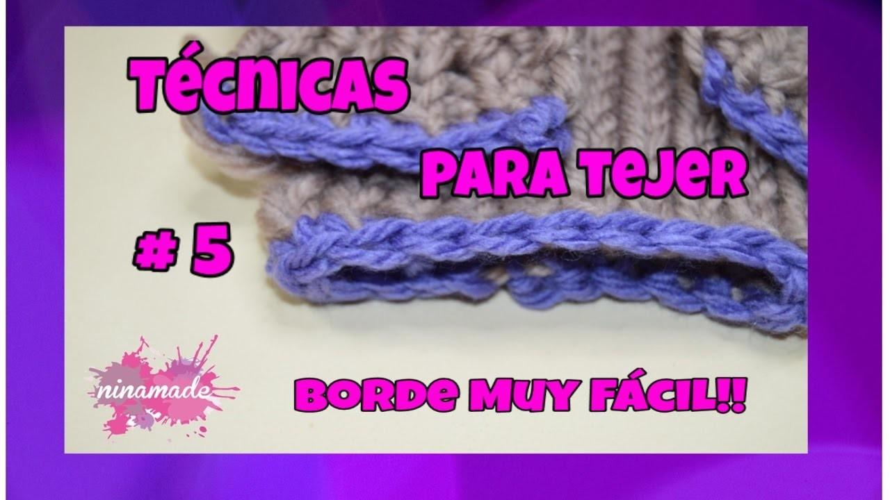 Técnicas Para Tejer # 5 - Borde Muy Fácil. Techniques Knitting