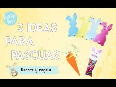 3 ideas para regalar y decorar en Pascuas (DIY)   Party pop!????  