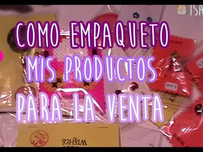 Como empaqueto mis productos para vender (Manualidades) Isa Luna