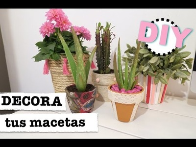 DIY DECORA TUS MACETAS | DECORACION PRIMAVERA